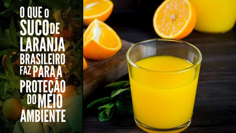 O que o suco de laranja faz para a proteção do meio ambiente